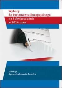 Wybory do Parlamentu Europejskiego na Lubelszczyźnie w 2014 roku - okładka książki