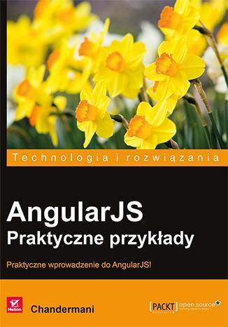 AngularJS. Praktyczne przykłady - okładka książki