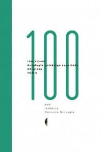 Antologia 100/XX + 50. Antologia - okładka książki