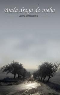Biała droga do nieba - okładka książki