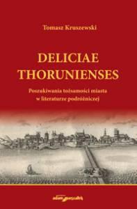 Deliciae Thorunienses. Poszukiwania - okładka książki