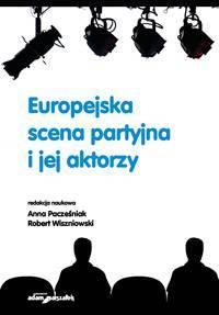 Europejska scena partyjna i jej - okładka książki