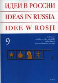 Idee w Rosji. Leksykon rosyjsko-polsko-angielski. Tom 9 - okładka książki