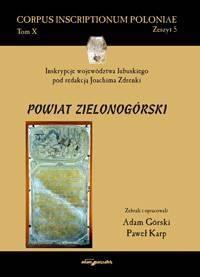Inskrypcje województwa lubuskiego pod redakcją Joachima Zdrenki. Powiat zielonogórski - okładka książki