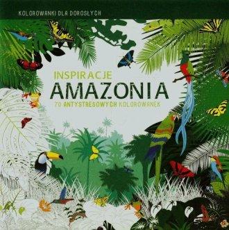 Inspiracje. Amazonia. Kolorowanki - okładka książki