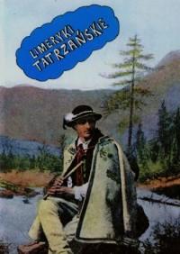 Limeryki tatrzańskie - okładka książki
