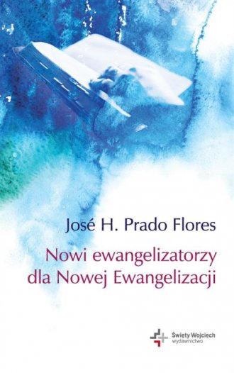 Nowi ewangelizatorzy dla nowej - okładka książki