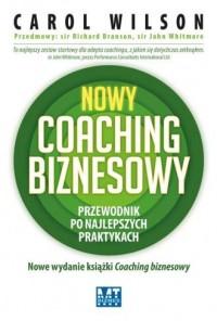 Nowy coaching biznesowy. Przewodnik po najlepszych praktykach - okładka książki