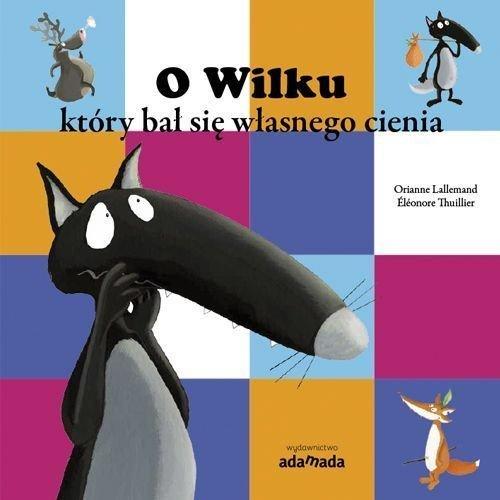 O Wilku który bał się własnego - okładka książki