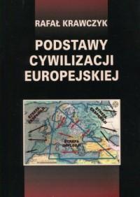 Podstawy cywilizacji europejskiej - okładka książki