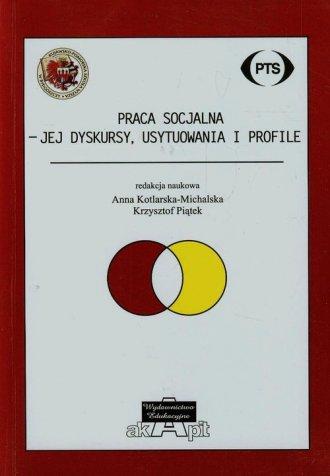Praca socjalna: jej dyskursy, usytuowania - okładka książki