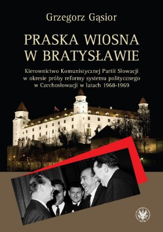 Praska wiosna w Bratysławie. Kierownictwo - okładka książki