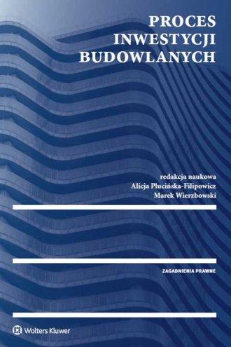 Proces inwestycji budowlanych - okładka książki
