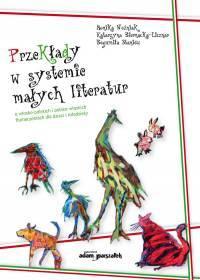 Przekłady w systemie małych literatur. - okładka książki