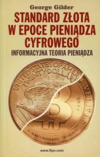 Standard złota w epoce pieniądze cyfrowego - okładka książki