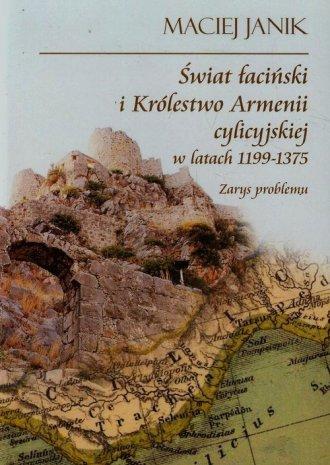 Świat łaciński i Królestwo Armenii - okładka książki