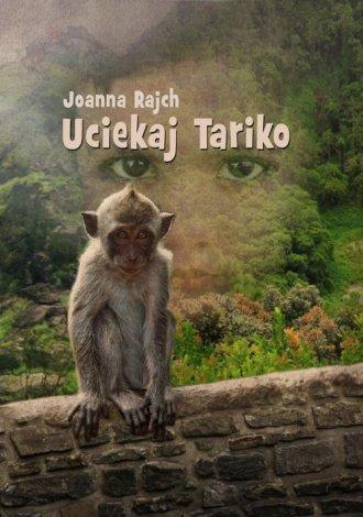 Uciekaj Tariko - okładka książki