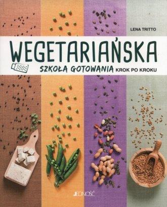 Wegetariańska szkoła gotowania - okładka książki