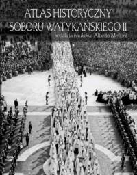 Atlas historyczny Soboru Watykańskiego II - okładka książki