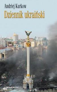 Dziennik ukraiński. Notatki z serca protestu - okładka książki