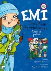 Emi i Tajny Klub Superdziewczyn. Tom 6. Śnieżny patrol - okładka książki