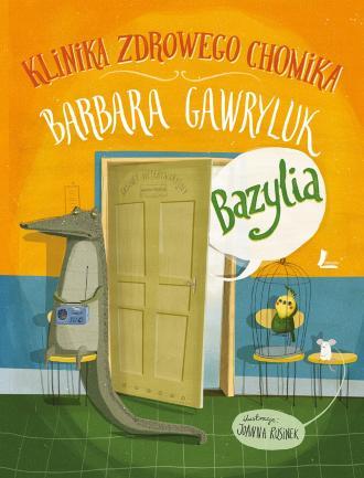 Klinika Zdrowego Chomika Bazylia - okładka książki