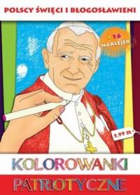 Kolorowanki patriotyczne - Polscy święci i błogosławieni - okładka książki