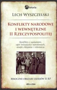Konflikty narodowe i wewnętrzne II Rzeczypospolitej - okładka książki