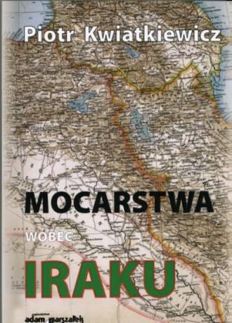 Mocarstwa wobec Iraku w latach - okładka książki