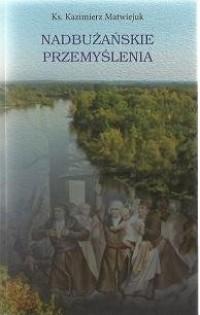 Nadbużańskie przemyślenia - okładka książki