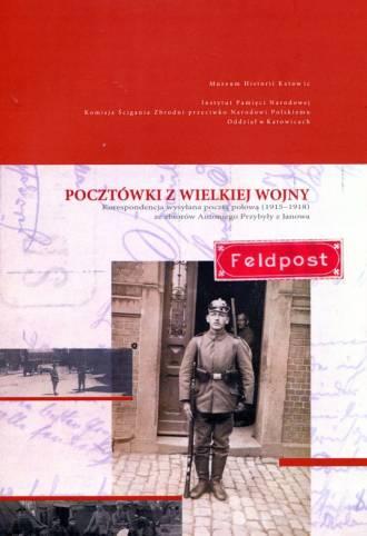 Pocztówki z Wielkiej Wojny. Korespondencja - okładka książki