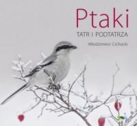 Ptaki Tatr i Podtatrza - okładka książki
