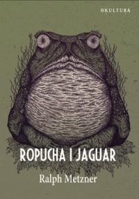 Ropucha i Jaguar - okładka książki