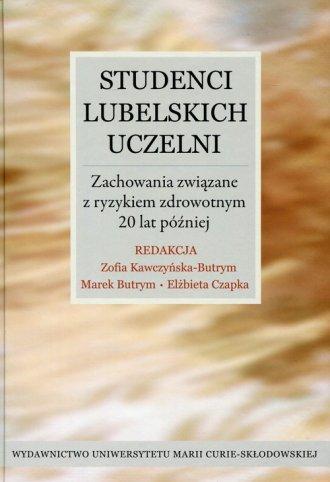 Studenci lubelskich uczelni. Zachowania - okładka książki