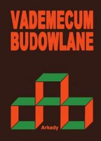 Vademecum budowlane - okładka książki