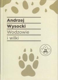 Wodzowie i wilki - okładka książki