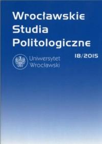 Wrocławskie Studia Politologiczne 18/2015 - okładka książki