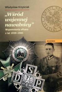 Wśród wojennej nawałnicy. Wspomnienia oficera z lat 1939-1945 - okładka książki
