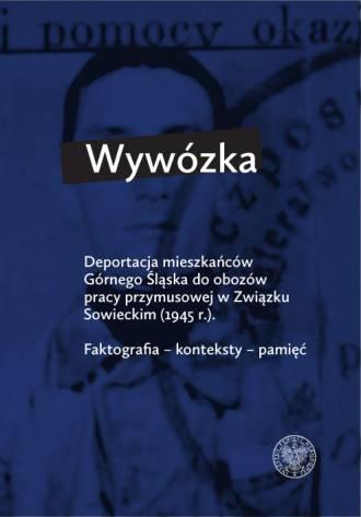 Wywózka. Deportacja mieszkańców - okładka książki