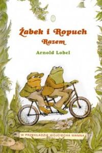 Żabek i Ropuch. Razem - okładka książki