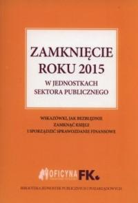 Zamknięcie roku 2015 w jednostkach - okładka książki