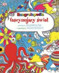 Bazgrolopedia fascynujący świat - okładka książki
