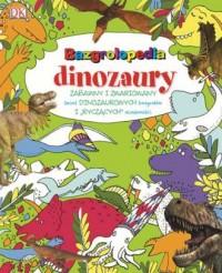 Bazrgolopedia dinozaury - okładka książki