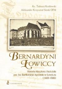 Bernardyni Łowiccy - okładka książki