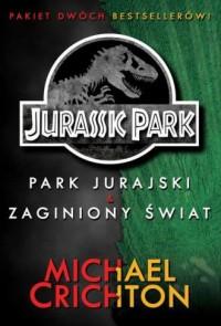 Jurassic Park. Park Jurajski. Zaginiony Świat - okładka książki