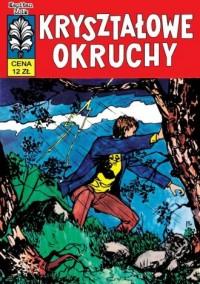 Kapitan Żbik. Kryształowe Okruchy - okładka książki