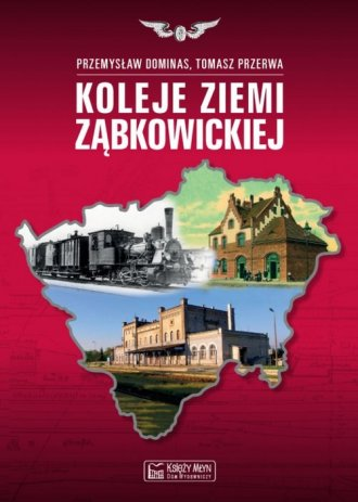 Koleje Ziemi Ząbkowickiej - okładka książki
