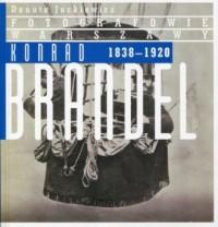 Konrad Brandel 1838-1920 - okładka książki