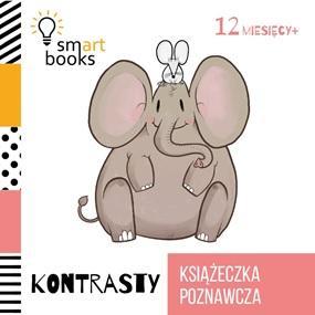 Kontrasty. Książeczka poznawcza - okładka książki