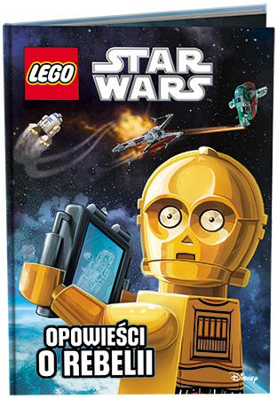 Lego Star Wars. Opowieści o rebelii - okładka książki